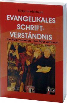 Stadelmann: Evangelikales Schriftverständnis