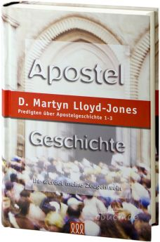 Lloyd-Jones: Apostelgeschichte Band 1