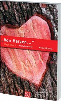 Richard Brooks: Von Herzen mit Schmerzen - Klagelieder - 3L Verlag