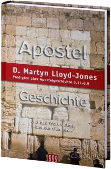 Lloyd-Jones: Apostelgeschichte Band 3