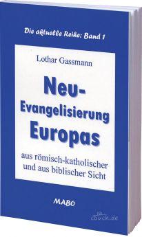 Gassmann: Neu-Evangelisierung Europas