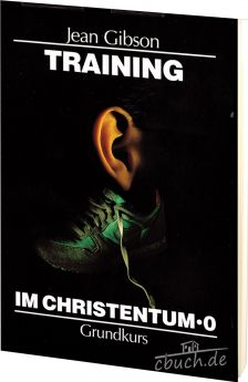 Jean Gibson: Training im Christentum - Band 0