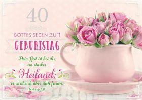 Faltkarte zum 40. Geburtstag - Rosen in der Tasse