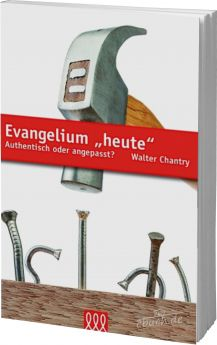 Chantry: Evangelium heute