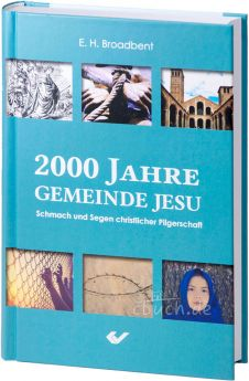Broadbent: 2000 Jahre Gemeinde Jesu