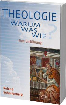 Scharfenberg: Theologie: Warum? Was? Wie?