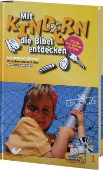 Volkmann/Zolg: Mit Kindern die Bibel entdecken Band 1