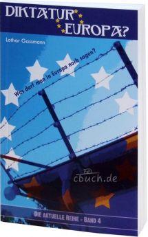 Gassmann: Diktatur Europa?