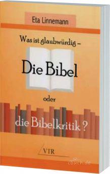 Linnemann: Die Bibel oder die Bibelkritik?