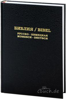 Die Bibel - Russisch / Deutsch - Lichtzeichen Verlag