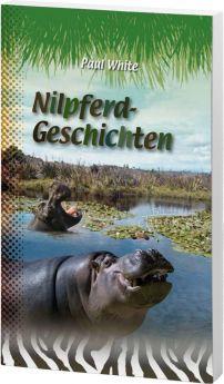 Paul White: Nilpferd-Geschichten - Dschungeldoktor