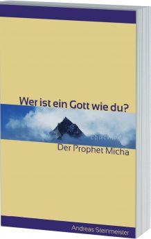 Steinmeister: Wer ist ein Gott wie du? (Micha)
