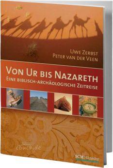 Zerbst/Van der Veen: Von Ur bis Nazareth