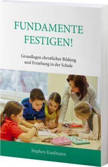 Kaufmann: Fundamente Festigen!