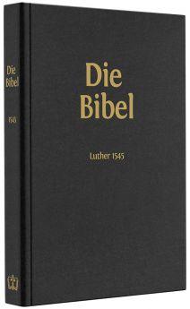 Lutherbibel 1545 Standard Großdruck ohne Apokryphen