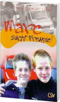 Schmidt-Schell: Marc sucht Freunde
