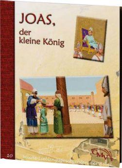 Meine Lieblingsgeschichten: Joas, der kleine König