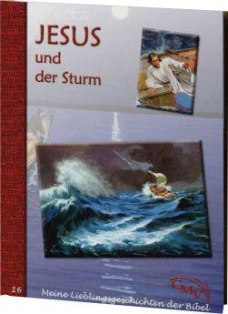 Meine Lieblingsgeschichten: Jesus und der Sturm