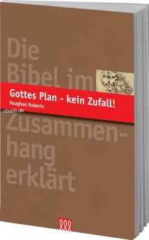 Roberts: Gottes Plan - kein Zufall! 3L Verlag