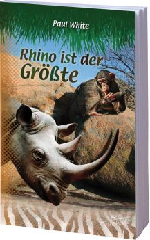 Paul White: Rhino ist der Größte - Dschungeldoktor