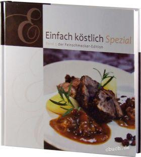 Einfach köstlich Spezial Band 5 - Lichtzeichen Kochbuch/Rezepte