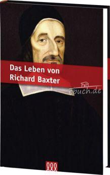 Das Leben von Richard Baxter - Biograife - 3L Verlag