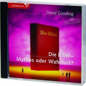 Gooding: Die Bibel - Mythos oder Wahrheit? (Audio-Hörbuch)