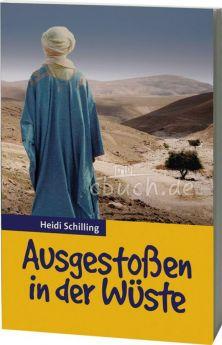 Schilling: Ausgestoßen in der Wüste