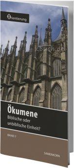 Gassmann: Ökumene (Reihe Orientierung 7)