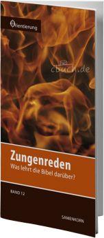 Gassmann: Zungenreden (Reihe Orientierung 12)