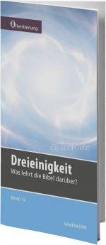 Gassmann: Dreieinigkeit (Reihe Orientierung 13)