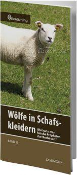 Gassmann: Wölfe in Schafskleidern? (Reihe Orientierung 15)