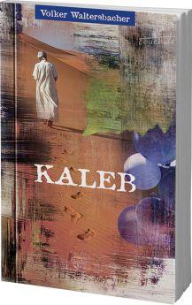 Waltersbacher: Kaleb