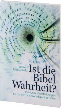 MacDonald: Ist die Bibel Wahrheit?