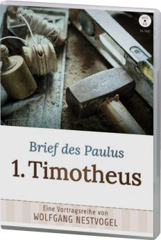 Nestvogel: Brief des Paulus 1. Timotheus (MP3-Vortrag)