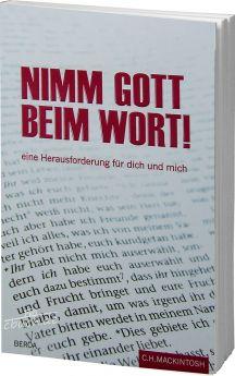 Mackintosh: Nimm Gott beim Wort!
