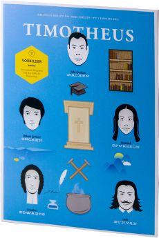 Timotheus Magazin Nr. 11 - 2/2013 - Vorbilder