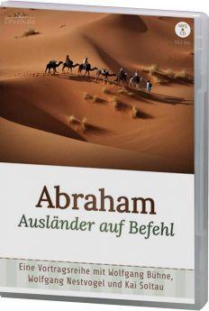 Soltau & Bühne & Nestvogel: Abraham - Ausländer auf Befehl (MP3-Vortrag)