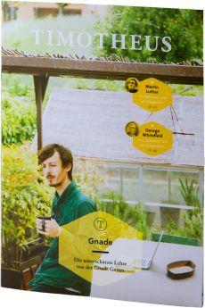 Timotheus Magazin Nr. 13 - 4/2013 - Gnade