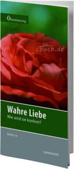 Gassmann: Wahre Liebe (Reihe Orientierung 18)