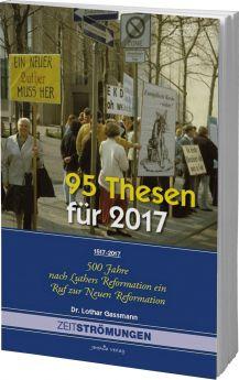 Gassmann: 95 Thesen für 2017