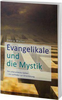 Walter: Evangelikale und die Mystik