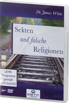 James White: Sekten und falsche Religionen (DVD + MP3-Vortrag) - Die Zeugen Jehowas - Die Mormonen - Der Islam.
