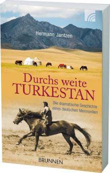 Jantzen: Durchs weite Turkestan - Autobiografie