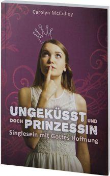 McCulley: Ungeküsst und doch Prinzessin (Mängelexemplar)