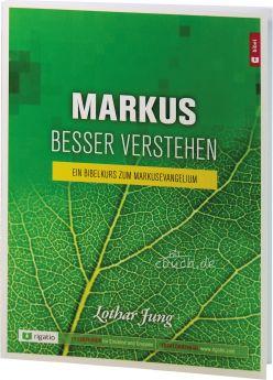Jung: Markus besser verstehen - Ein Kurs