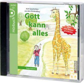Habicht: Gott kann alles (Audio-Hörbuch)