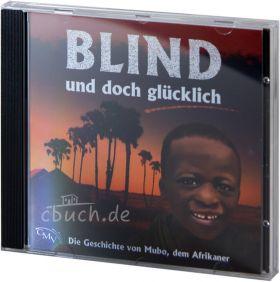Blind und doch glücklich (Hörspiel)