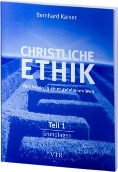 Kaiser: Christliche Ethik Band 1