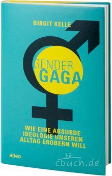 Birgit Kelle: Gender Gaga